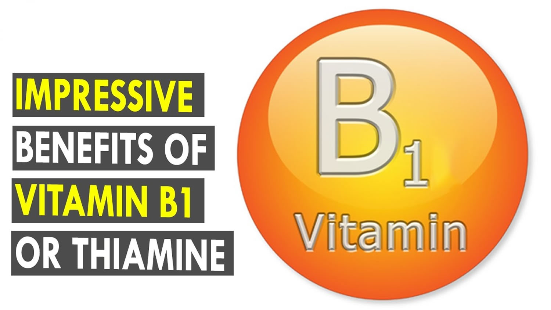 Vitamin B1 Thiamin Benefits